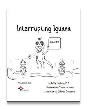 FocusedKids Supplemental Lesson: Interrupting Iguana